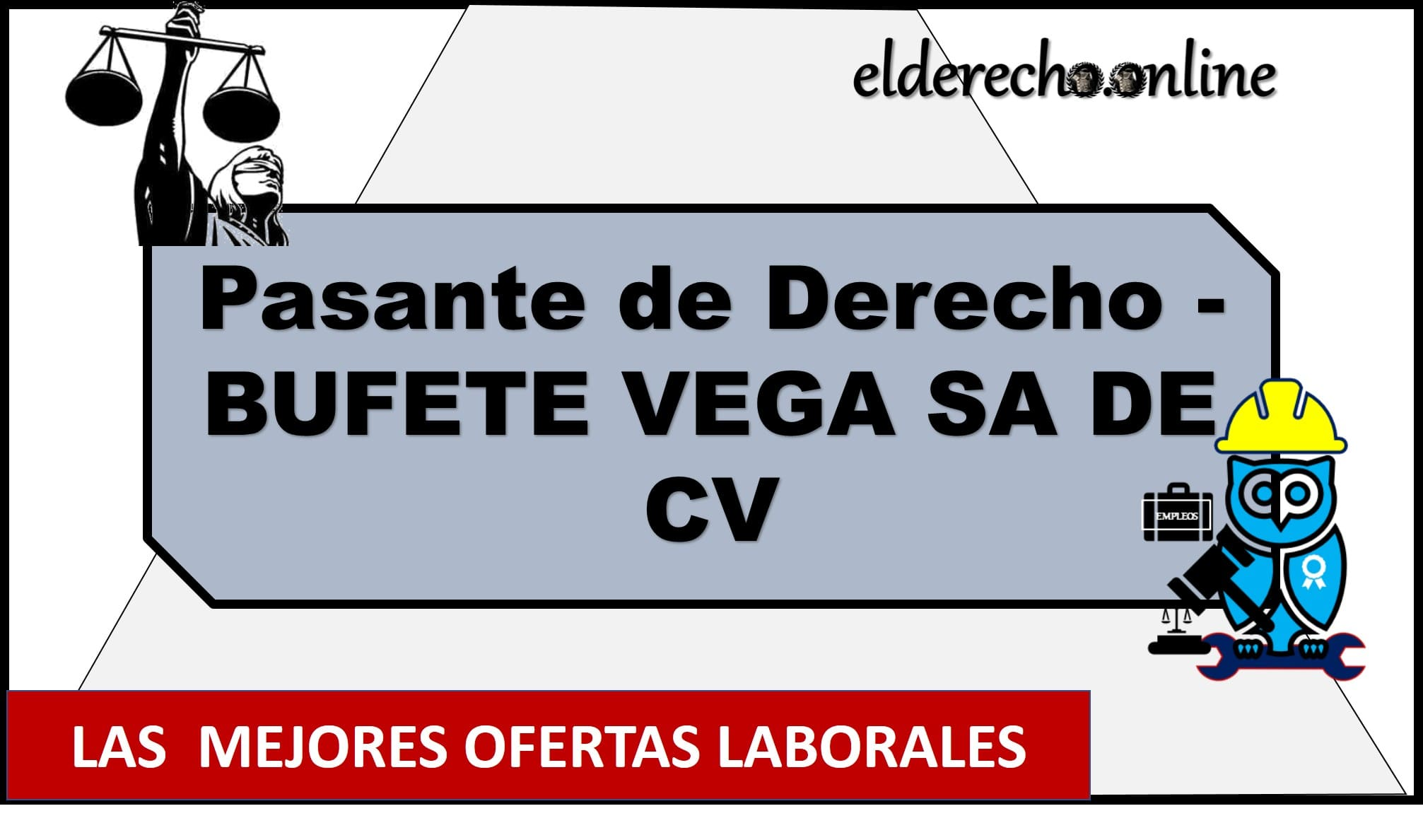 Photo of Pasante de Derecho – BUFETE VEGA SA DE CV
