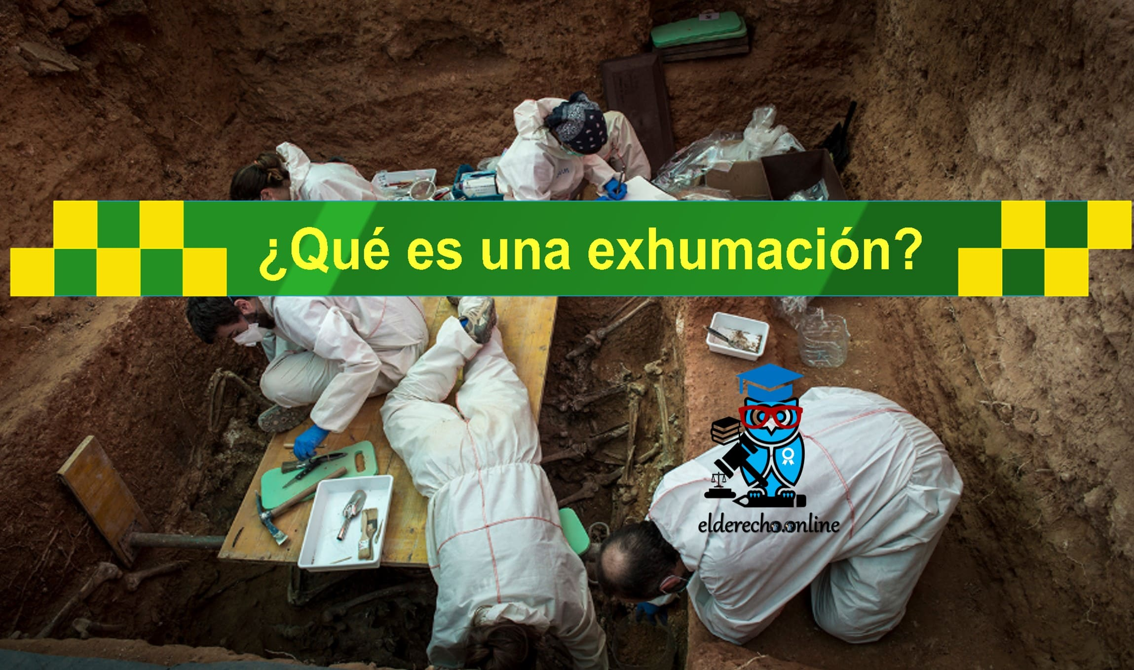 Photo of ¿Qué es una Exhumación? Significado