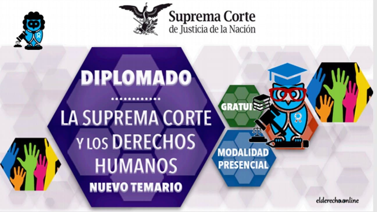 Photo of Diplomado: La Suprema Corte y Los Derechos Humanos 2020