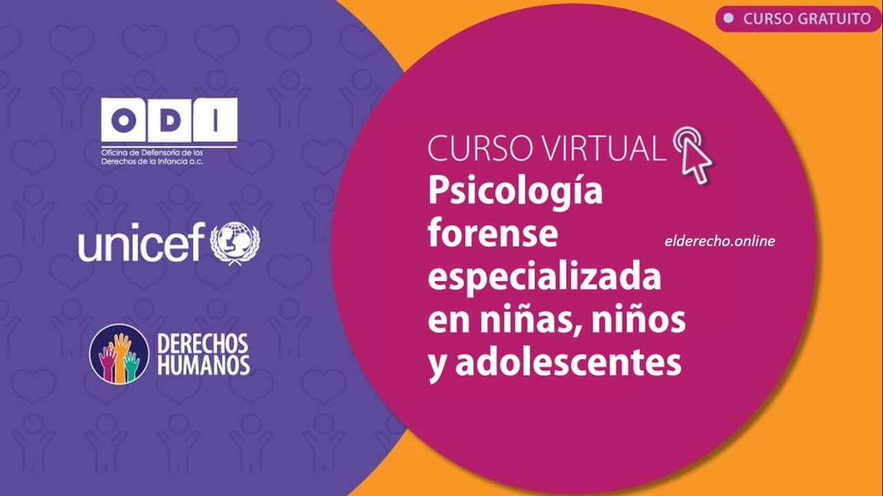 Photo of Curso Virtual: Psicología Forense Especializada en Niñas, Niños y Adolescentes 2020
