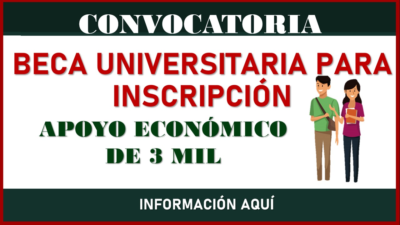 Beca Universitaria para Inscripción